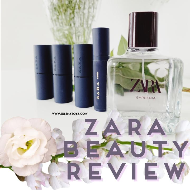 ZARA Beauty Review