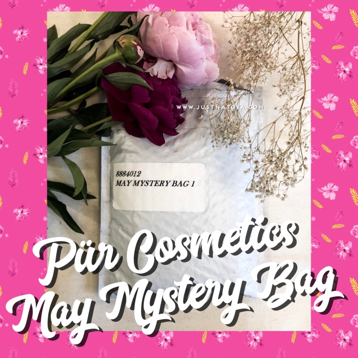 What's inside my  Pur Cosmetics May Mystery Bag?
